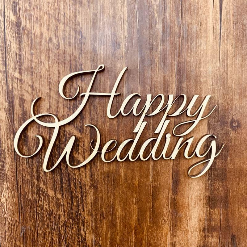 laser cut word happy wedding